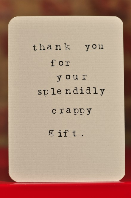 Splendidly Crappy Gift copy