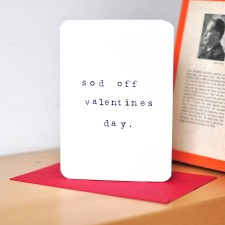 original_anti-valentines-card-sod-off-valentines-day