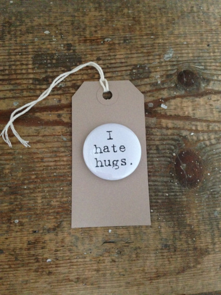 I Hate Hugs Badge_Tag