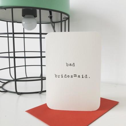 Bad Bridesmaid Pic